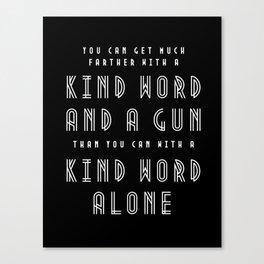 Al Capone Quote Canvas Print