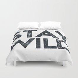 STAY WILD Vintage Black and White Duvet Cover