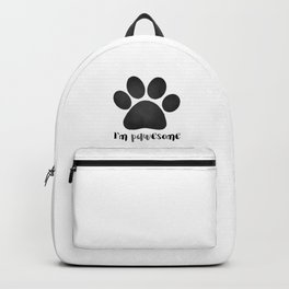 I'm Pawesome - Paw Print Backpack