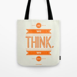 Lab No. 4 - What we think we become Guatama Buddha Quotes Poster Tote Bag