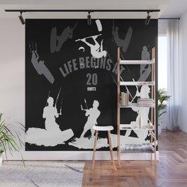 Life Begins At 20 Knots For Kitesurfers (White) Wall Mural