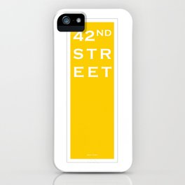 42nd Street - NYC - Yellow iPhone Case