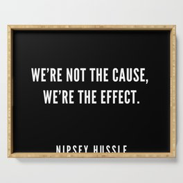 10   | Nipsey Hussle Quotes Serving Tray