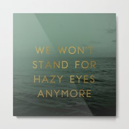 Hazy Eyes Metal Print