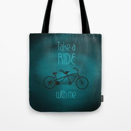 Take a Ride With Me Tote Bag
