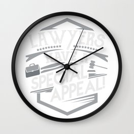 Lawyers Have a Special Appeal Court Room Apparel Wall Clock