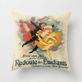 Vintage poster - Redoute des Etudiants Throw Pillow