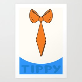 Tippy Tie - 01 Art Print