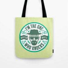 I'm the one who knocks Tote Bag