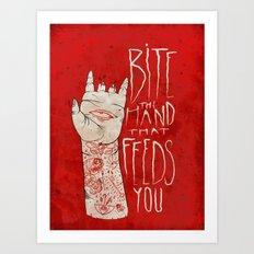 bite the hand. Art Print