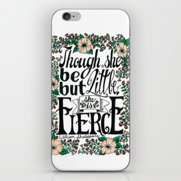 """Hand-lettered """"Fierce"""" Shakespeare quote with flowers iPhone Skin"""