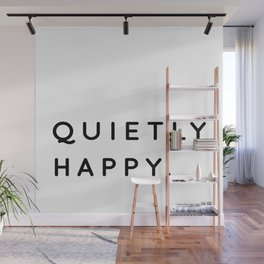 Quietly Happy   Introvert Quotes   Typography Wall Mural