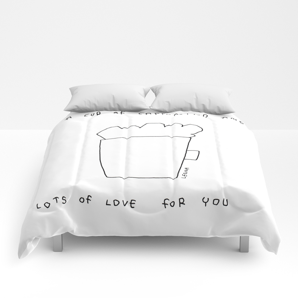 A Cup Of Cappuccino And Lots Of Love For You - Cof… Comforter by Blackandwhitebylennaarty CMF8848268