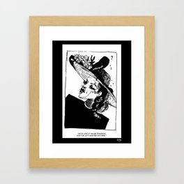 Don't be left wanting anything Framed Art Print