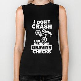 I dont crash I do random gravity checks bycicle biker Biker Tank