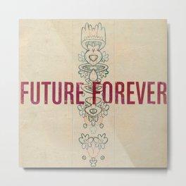 Future Forever Metal Print
