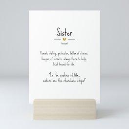Sister • Definition | Quote Mini Art Print