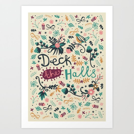 Deck the Halls Art Print