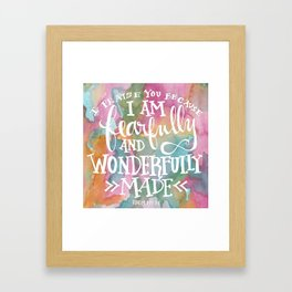 Fearfully and Wonderfully Made - Watercolor Scripture by Misty Diller Framed Art Print