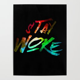 Stay Woke Poster