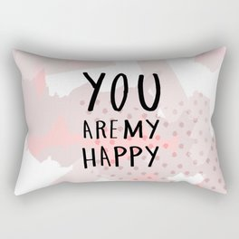 You are my happy - hand lettering - Blush  abstract Rectangular Pillow