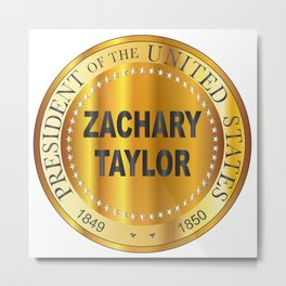 Zachary Taylor Gold Metal Stamp Metal Print