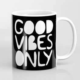 GOOD VIBES ONLY (black) - Handlettered typography Coffee Mug