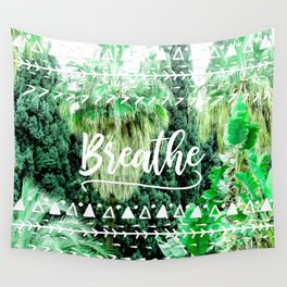 Modern typography breathe green tropical palm tree forest photography white boho geometric Wall Tapestry