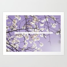 Life Does Not Have To Be Perfect To Be Wonderful Art Print