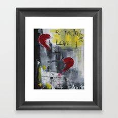Remember love Framed Art Print
