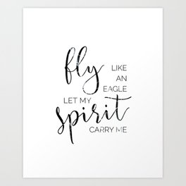 Fly Like an Eagle Art Print