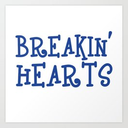 Breakin' Hearts & Blastin' Farts T-shirt Design for Mom, Dad, Children Breaking Heart Blasting Fart Art Print