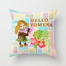 HELLO YOMENA Throw Pillow