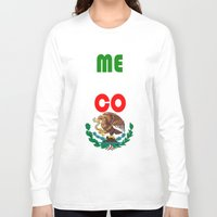 mexico Long Sleeve T-shirts featuring Mexico  by RDsix3