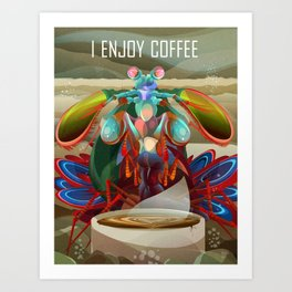 Mantis Shrimp Enjoys Coffee Art Print