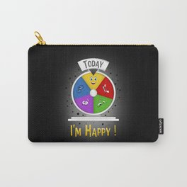 I am Happy Carry-All Pouch