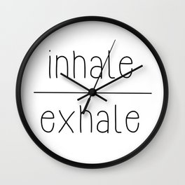 Meditate - Inhale, Exhale Wall Clock