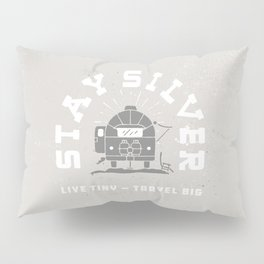 """Stay Silver"" Retro Type (gray) Pillow Sham"