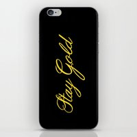 stay gold iPhone & iPod Skins featuring Stay Gold by bitobots