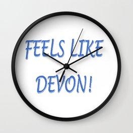 FEELS LIKE DEVON!  LOGO Wall Clock