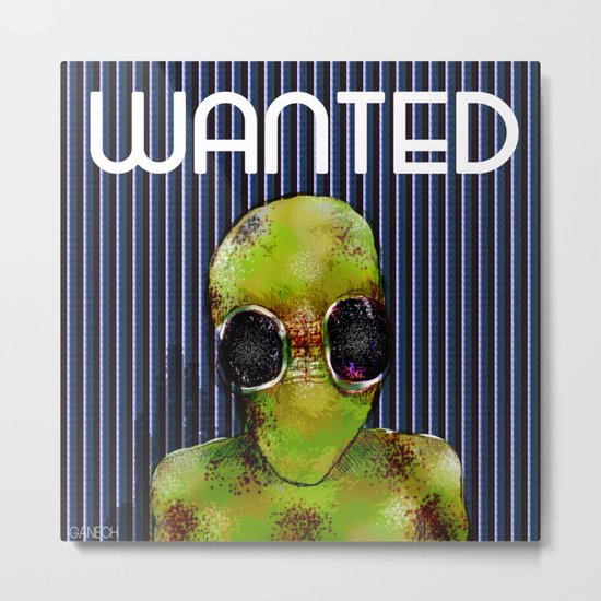 Wanted Alien Metal Print