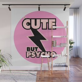 Cute But Psycho, girls sticker (pink and black version) Wall Mural