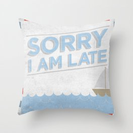 Vintage Note - Sorry I'm Late. Throw Pillow