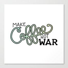 Coffee Not War (Seaside) Canvas Print