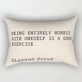 """Quote Sigmund Freud """"Being entirely honest with oneself is a good exercise."""" Rectangular Pillow"""