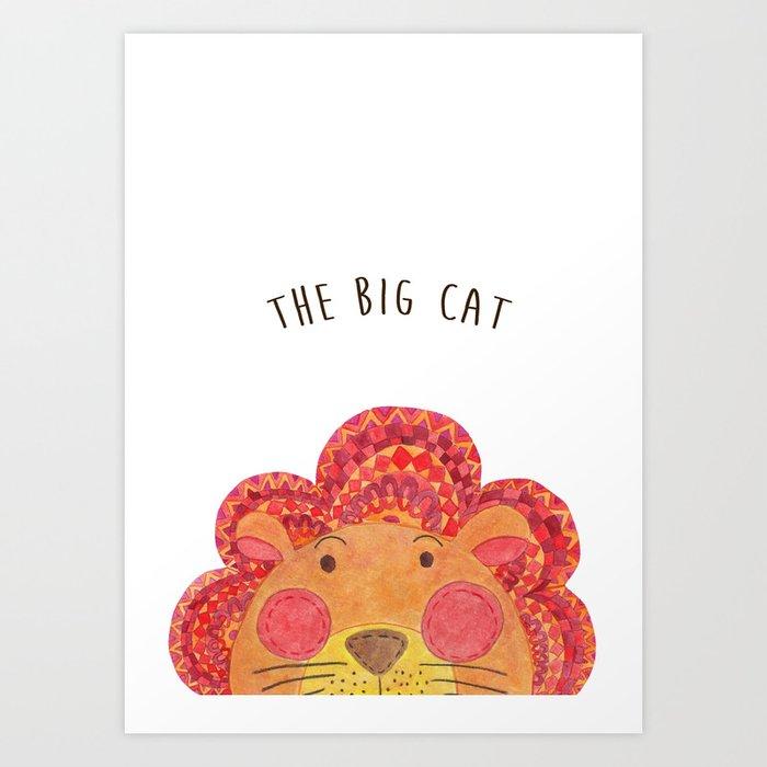 The Big Cat Art Print