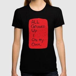 All Growed Up T-shirt