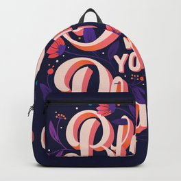 Bloom where you are planted 001 Backpack