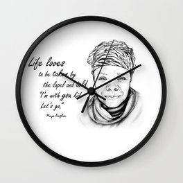 Maya Angelou Quote - Take Life by the Lapels - Art and Apparel Wall Clock