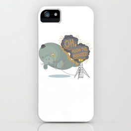 Oh, Hugh the Manatee! iPhone Case